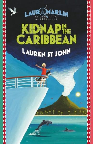 Kidnap in the Caribbean   Lauren St John